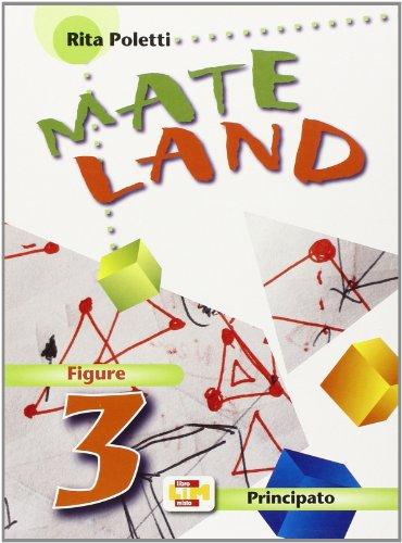 Mateland. Figure. Con espansione online. Per la Scuola media: 3