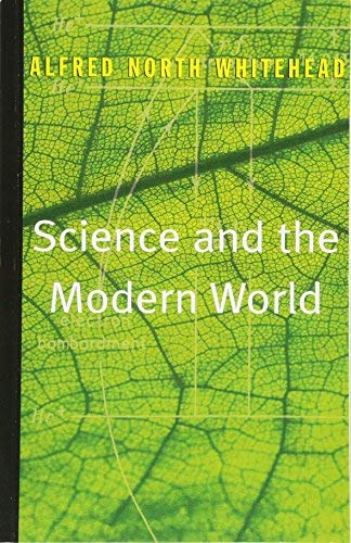 Science and the Modern World by Alfred North Whitehead (1970-04-11)
