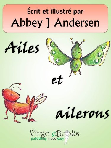 Ailes et ailerons (French Edition)