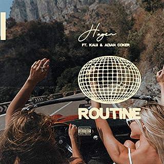 Routine [Explicit]