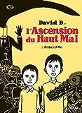 L'Ascension du Haut Mal (Hors collection)