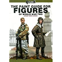 The Paint Guide for Figures of World War Two