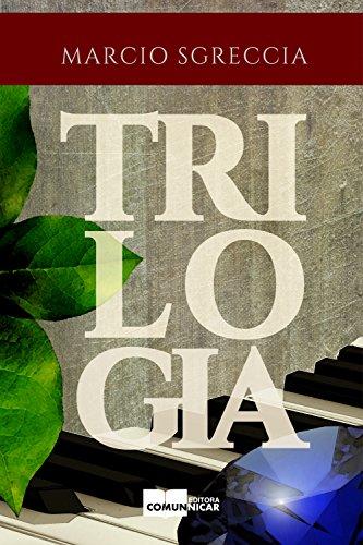Trilogia (Portuguese Edition) por Marcio Sgreccia