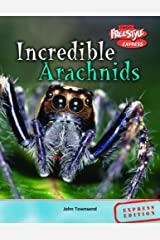 Freestyle Max Incredible Creatures Arachnids Hardback Hardcover