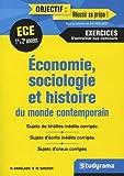 Economie, sociologie et histoire du monde contemporain ECE 2e année - S'entraîner au concours