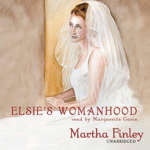 Elsie's Womanhood  Audiolibri