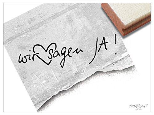 (Stempel - L 17 1M - Hochzeitsstempel WIR SAGEN JA! handschriftlich mit Herz - Textstempel Schriftstempel für Einladungen Heiratsanzeige Deko - von zAcheR-fineT)