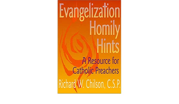 Evangelization Homily Hints: A Resource for Catholic