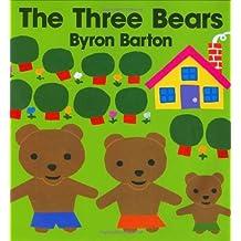 The Three Bears by Byron Barton (1991-11-30)