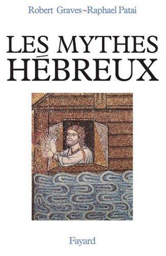 Les Mythes hbreux : Le Livre de la Gense