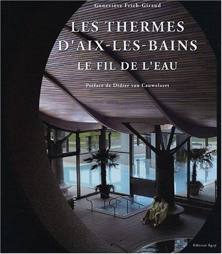 Les Thermes Nationaux d'Aix-les-Bains