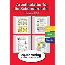 Arbeits- und Übungsblätter Physik /Chemie /Biologie Klasse 5 - 7. CD-ROM.  (Lernmaterialien)