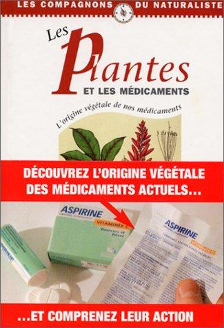 Les plantes et les médicaments : l'origine végétale de nos médicaments