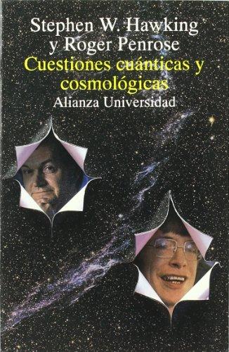 Cuestiones cuánticas y cosmológicas (Alianza Universidad (Au))