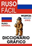 Ruso F�cil - Diccionario Gr�fico (Spa...