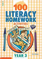 100 Literacy Homework Activities for Year 3: Year 3