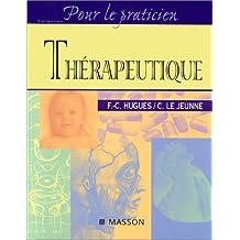 THERAPEUTIQUE. Les grandes classes médicamenteuses en pratique courante