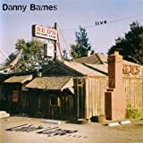 Songtexte von Danny Barnes - Livin' Large...In A Little Bitty Room