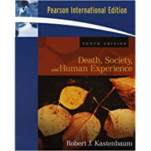 Death, Society, and Human Experience: International Edition