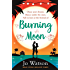 Burning Moon: The summer read that will have you in fits of giggles (Destination Love)