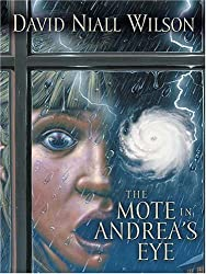 The Mote in Andrea's Eye (Five Star Science Fiction) by David Niall Wilson (2006-10-06)