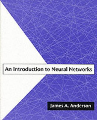 An Introduction to Neural Networks (A Bradford Book) por James A. Anderson