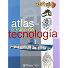 ATLAS BASICO DE TECNOLOGIA (Atlas básicos)