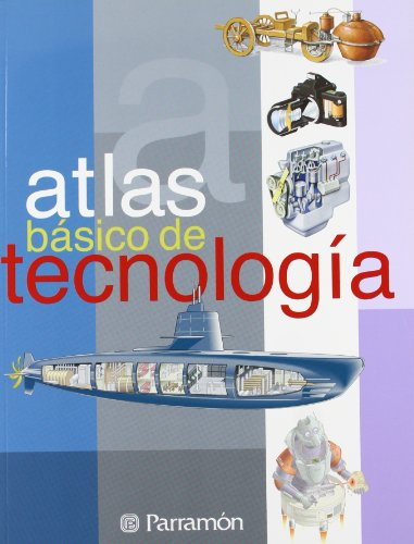 ATLAS BASICO DE TECNOLOGIA (Atlas básicos) por Néstor Navarrete