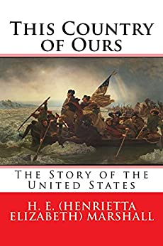 this country of ours the story of the united states ebook