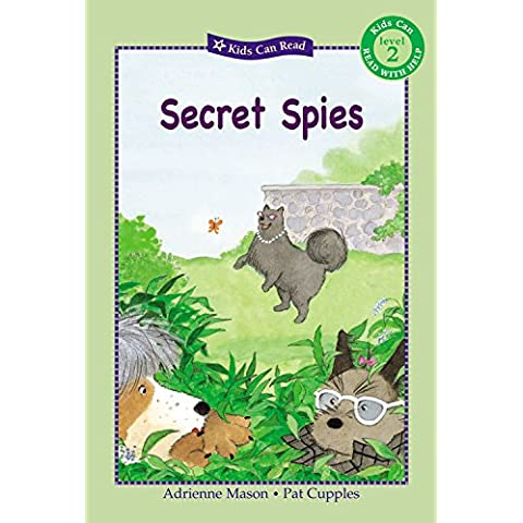 Secret Spies (Kids Can Read!)