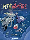 Petit Vampire, Tome 3 : On ne joue pas avec la vie