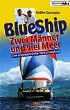 Blue Ship - Zwei Männer und viel Meer [VHS] - Richard Radtke, Hubertus Sprungala