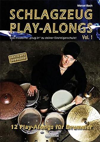 Schlagzeug PlayAlongs Vol.1: Das moderne Plug-In für Deine Schlagzeugschule!: 12