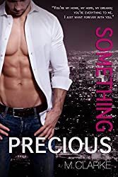 Something Precious (Book 5 of Something Great & Book 2 of Something Amazing)