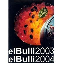 El Bulli, 2003-2004 (GASTRONOMÍA Y COCINA, Band 121)