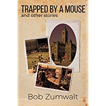 Trapped by a Mouse: And Other Stories (English Edition)