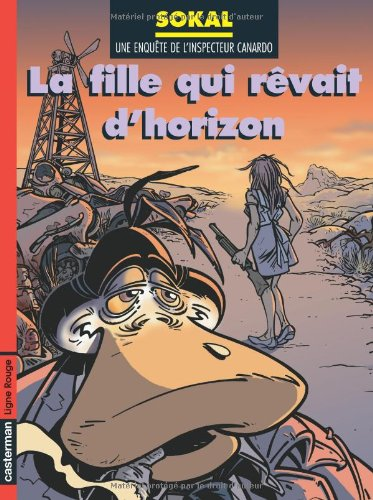 L'Inspecteur Canardo, tome 10 : La fille qui rêvait d'horizon