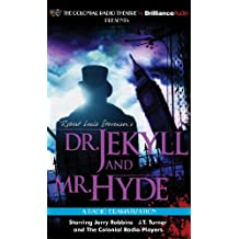 Robert Louis Stevenson's Dr. Jekyll and Mr. Hyde (Colonial Radio Theatre on the Air)