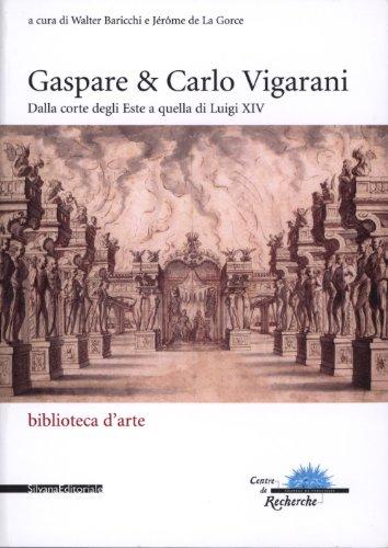 Gaspare & Carlo Vigarani : De la cou...