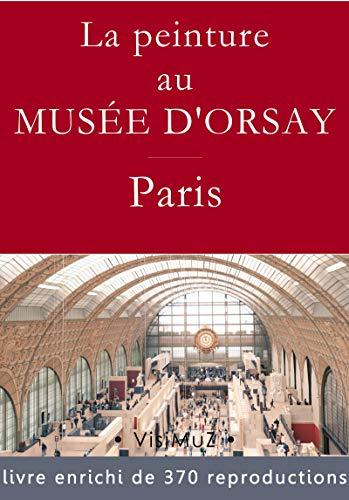 La peinture au musée d'Orsay par François Blondel