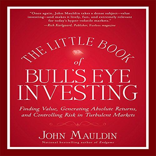 The Little Book of Bull's Eye Investing  Audiolibri