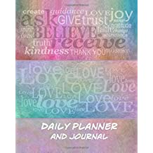 Daily Planner and Journal: Inspirational Organizer for Daily Time Management and Appointments (Day Planner)