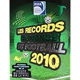 Les records du monde du football