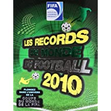 RECORDS DU MONDE DU FOOTBALL