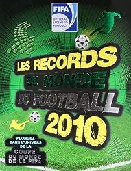 RECORDS DU MONDE DU FOOTBALL