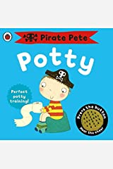 Pirate Pete's Potty (Pirate Pete and Princess Polly) Board book
