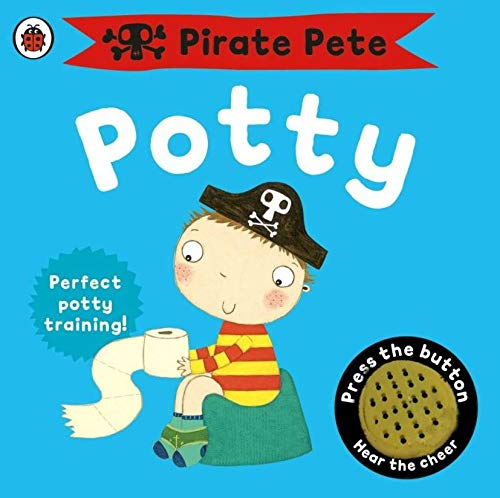 Pirate Pete's Potty (Pirate Pete and Princess Polly) (Dinosaur Train-buch)