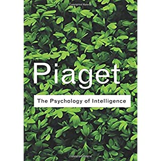 The Psychology of Intelligence (Routledge Classics)