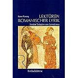 Lektüren romanischer Lyrik. Von den Trobadors zum Surrealismus (Rombach Litterae)