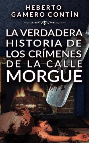 La verdadera historia de los crímenes de la calle Morgue
